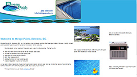 Mirage Pools Ltd, Kelowna, BC, is a full service pool company serving the Okanagan valley.