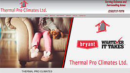 Thermal Pro Climates, addressing all your Kelowna heating and air conditioning needs, and more.